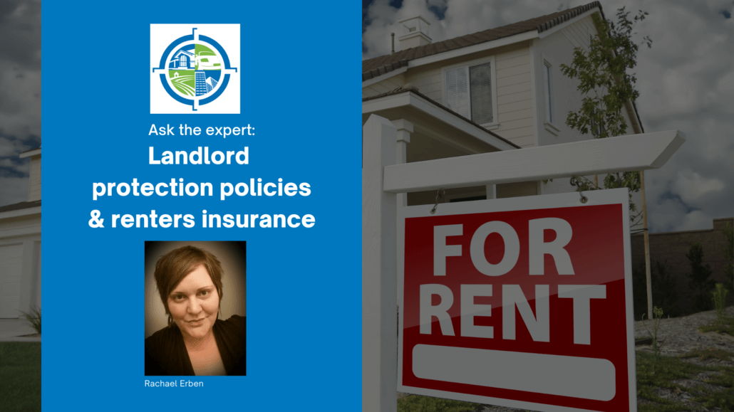 Ask the expert: Landlord protection policies interview with Rachael Erben with her headshot next to a For Rent sign in front of a single family home.